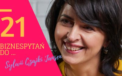 21 biznespytań do Sylwii Czajki Jansen