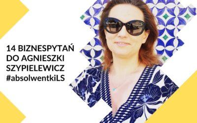 14 biznespytań do Agnieszki Szypielewicz – #poznajabsolwentki2020